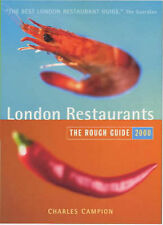 London Restaurants: The Rough Guide (Rough Guide Travel Guides), Campion, Charle