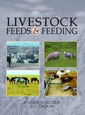Livestock Feeds and Feeding by David C. Church and Richard O. Kellems (2001,...