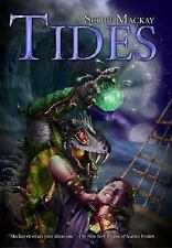 Tides by Scott MacKay (2005, Hardcover)