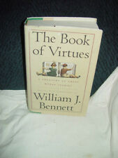 The Book of Virtues Treasury of the World's Great Moral Stories William Bennett