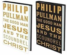The Good Man Jesus and the Scoundrel Christ (Myths), Philip Pullman