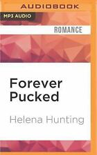 Pucked: Forever Pucked 4 by Helena Hunting (2016, MP3 CD, Unabridged)