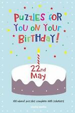 Puzzles for You on Your Birthday - 22nd May by Clarity Media (2014, Paperback)