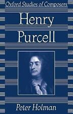 Henry Purcell (Oxford Studies of Composers)