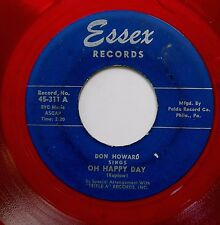 DON HOWARD orig. vg RED VINYL Soul pop ESSEX 45 Oh Happy Day / You Went Away w25