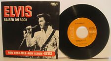"Elvis Presley ""Raised on Rock"" RCA 45rpm w/ PS Store Stock!"
