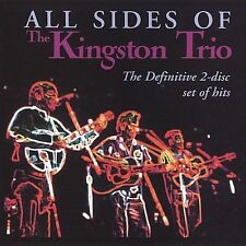 All Sides of the Kingston Trio by The Kingston Trio (CD, Jul-2005, 2 Discs,...