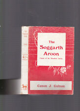 The Soggarth Aroon: Curate of the Mountain Parish by Canon J. Guinan, 1946 PB