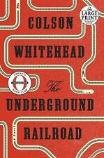 NEW - The Underground Railroad (Oprah's Book Club): A Novel (Large Print)