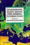 Environmental Remote Sensing From Regional to Global Scales, , Very Good Book