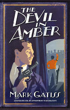 The Devil in Amber: A Lucifer Box Novel,Gatiss, Mark,New Book mon0000064170