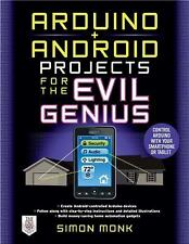 Arduino + Android Projects for the Evil Genius : Control Arduino with Your...