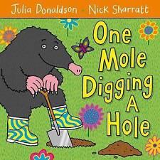 Una MOLE a scavare una buca da Julia Donaldson (libro in brossura, 2009)