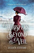 Whispers Beyond the Veil-Jessica Estevao - A Change of Fortune Mystery