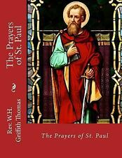 The Prayers of St. Paul by W. H. Thomas (2014, Paperback, Large Type)