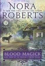 Cousins O'Dwyer Trilogy: Blood Magick 3 by Nora Roberts (2014, Hardcover,...
