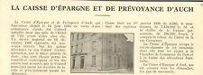 32 AUCH CAISSE D' EPARGNE PETIT ARTICLE DE PRESSE PAR PAUL CASTEX 1931