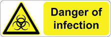 300 x 100 mm  DANGER OF INFECTION health and safety | signs/stickers