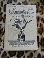 REVUE - LA GRANDE GUERRE DU XXe SIÈCLE n° 29, juin 1917