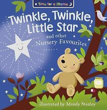 Time for a Rhyme Ser.: Twinkle, Twinkle, Little Star and Other Nursery...