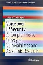 Voice over IP Security: A Comprehensive Survey of Vulnerabilities and -ExLibrary