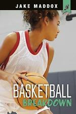 Jake Maddox JV Girls: Basketball Breakdown by Jake Maddox (2016, Hardcover)
