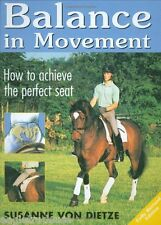 Balance in Movement: How to Achieve the Perfect Seat Susanne von Dietze - NEW