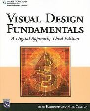 Visual Design Fundamentals: A Digital Approach by Alan Hashimoto and Mike...