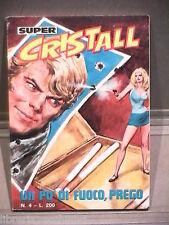 SUPER CRISTALL Editrice Universo 1974 N 4 Fumetti Narrativa per Ragazzi Racconto