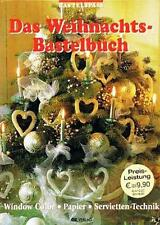 Das Weihnachts-Bastelbuch ** Window Color, Papier, Servietten-Technik ** OZ