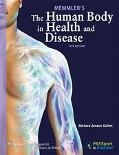 Memmler's The Human Body In Health And Disease by Med / Barbara J Cohen
