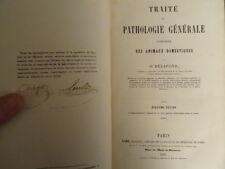 Traité de pathologie générale des animaux domestiques Delafond 1855 Vétérinaire