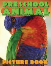 Preschool Animal Picture Book by Speedy Publishing LLC (2014, Paperback)