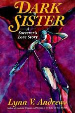 Lynn V. Andrews~DARK SISTER~SIGNED 1ST/DJ~NICE COPY