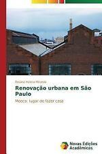 Renovacao Urbana Em Sao Paulo by Miranda Rosana Helena (2015, Paperback)