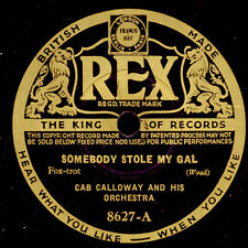CAB CALLOWAY & HIS ORCH. Somebody stole my Gal / You Dog  Schellackplatte  X2732