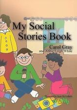 My Social Stories Book by Carol Gray (Paperback, 2001)