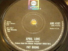 """PAT BOONE - APRIL LOVE / LOVE LETTERS IN THE SAND     7"""" VINYL"""