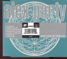 Alex Party / Don't Give Me Your Life