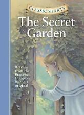 Classic Starts(tm) Ser.: The Secret Garden by Frances Hodgson Burnett (2005,...