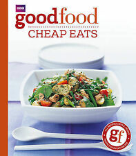 "101 Cheap Eats: Tried-and-tested Recipes (BBC Good Food) B.B.C. ""Good Food Magaz"