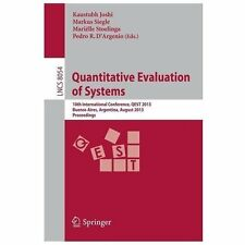 Quantitative Evaluation of Systems : 10th International Conference, QEST...