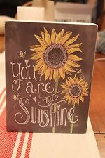 "Primitives by Kathy Box Sign ""You Are My Sunshine"""