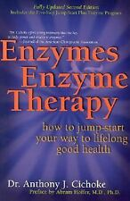 Enzymes & Enzyme Therapy : How to Jump-Start Your Way to Lifelong Good-ExLibrary