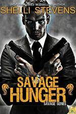 Very Good 1609289390 Paperback Savage Hunger Stevens, Shelli