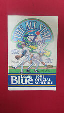 TORONTO BLUE JAYS 1991 OFFICIAL SCHEDULE-THE ALL-STAR SEASON