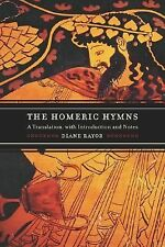 The Homeric Hymns: A Translation, with Introduction and Notes - Diane J. Rayor -