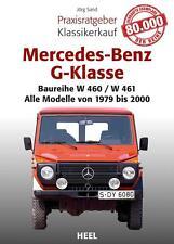 Mercedes-Benz G-Klasse Praxisratgeber Klassikerkauf NEU von Jörg Sand (2015)