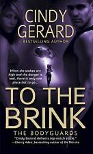 To the Brink - Cindy Gerard (Paperback)