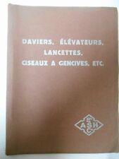CATALOGUE DE MATERIEL DE DENTISTERIE . ASH vers 1930